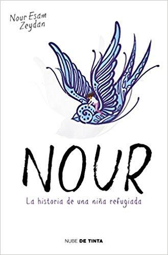 Resultado de imagen de Nour la historia de una niña refugiada