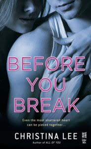 Before You Break - Christina  Lee
