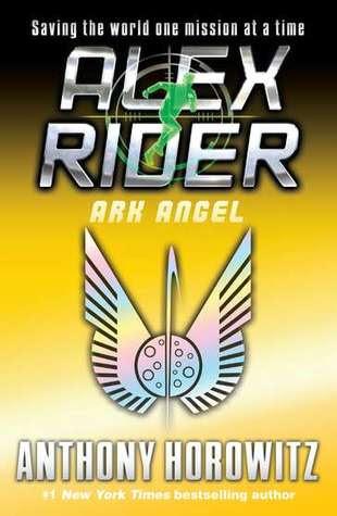 Ark Angel (Alex Rider, #6)