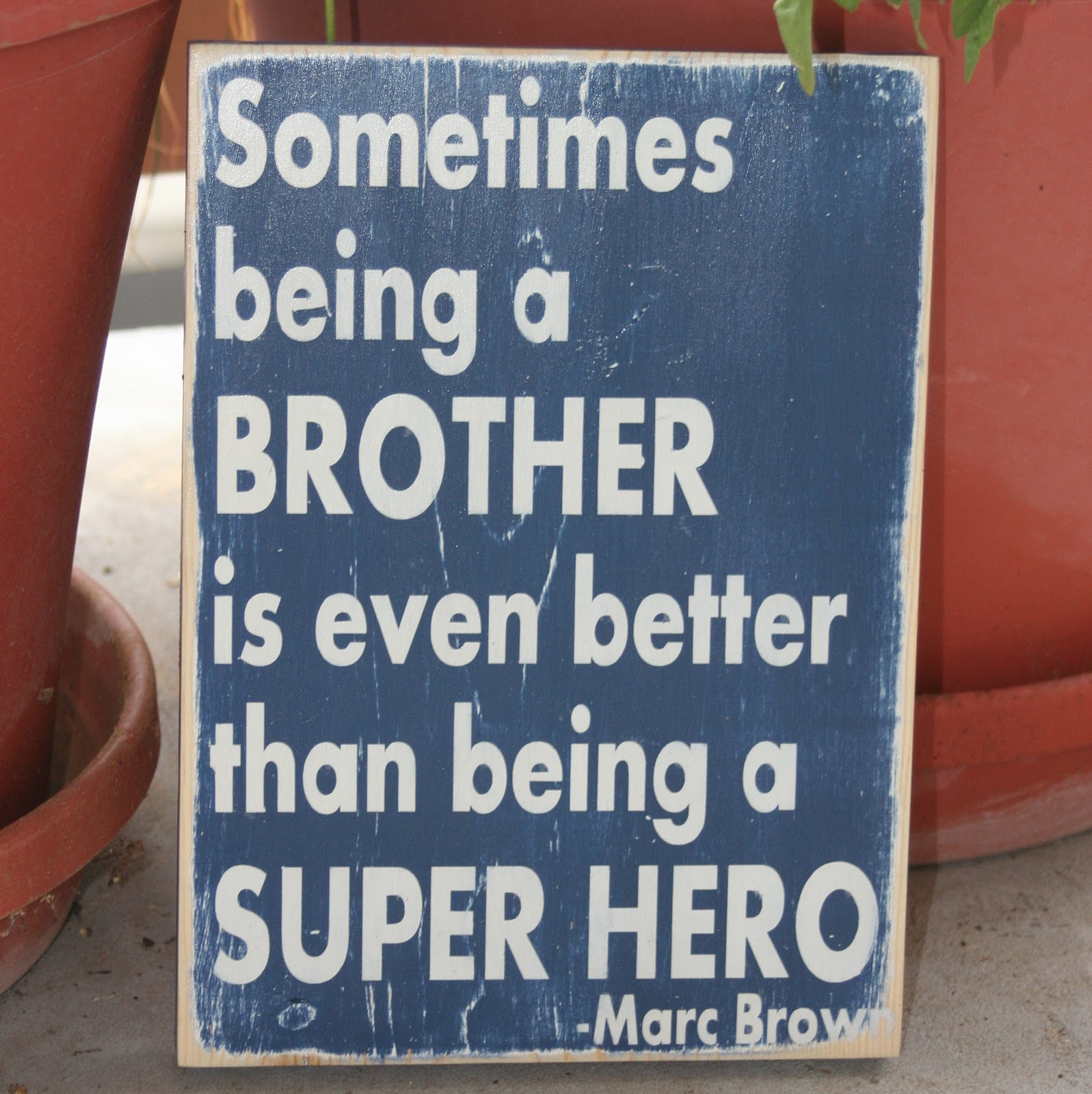 Quotes About Brother Hero 59 Quotes