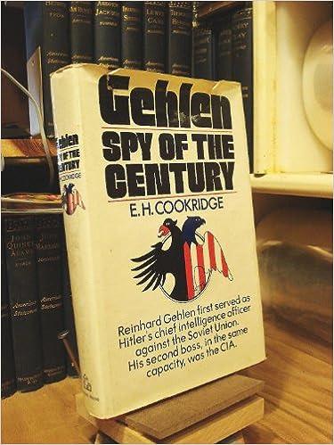 Gehlen: Spy of the Century
