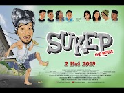 Simak SUKEP THE MOVIE OFFICIAL TRAILER HD Film Komedi Indonesia 2019, Video Film Komedi Indonesia 2019 kontroversial!