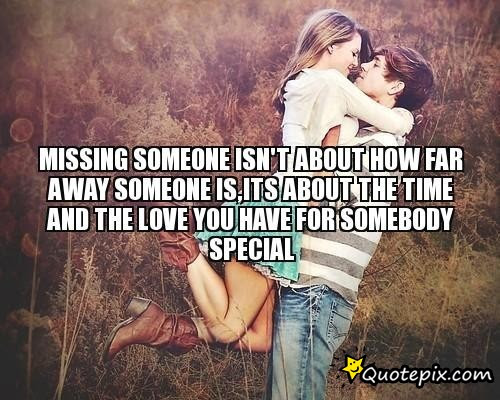 Quotes About Somebody Special 38 Quotes