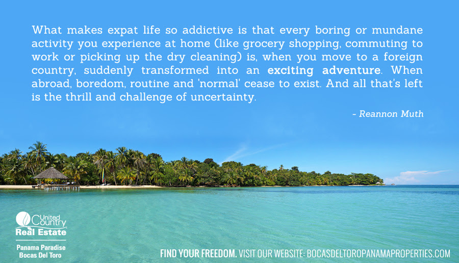 Living Abroad Our Favorite Expat Quotes Living In Bocas Del Toro