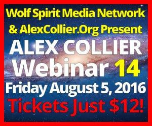 Alex Collier Webinar *Live*  - August 5, 2016