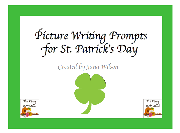 http://www.teacherspayteachers.com/Product/St-Patricks-Day-Picture-Writing-Prompts-215713
