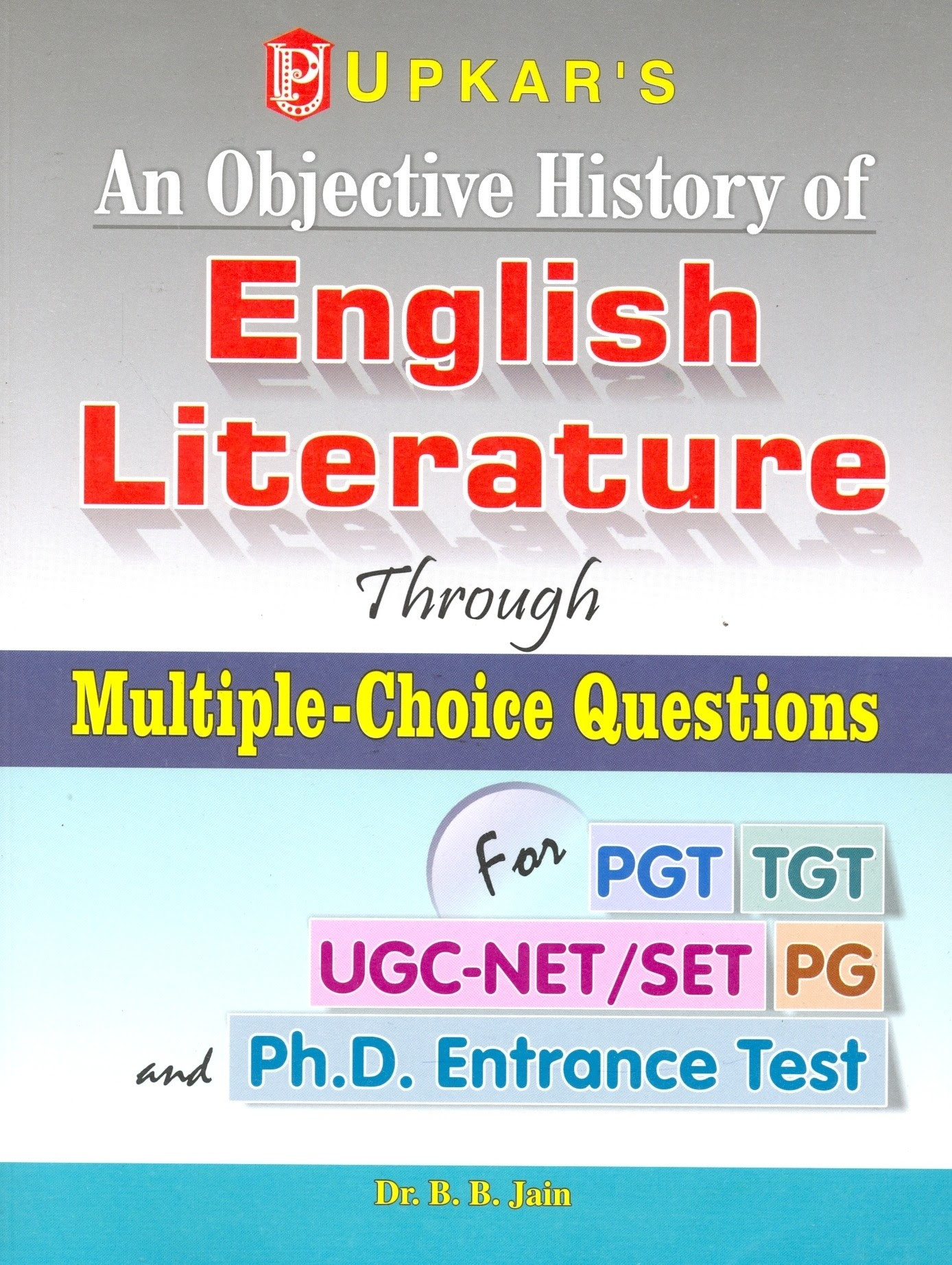 An Objective History of English Literature: Through ...
