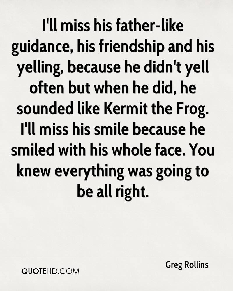 Greg Rollins Friendship Quotes Quotehd