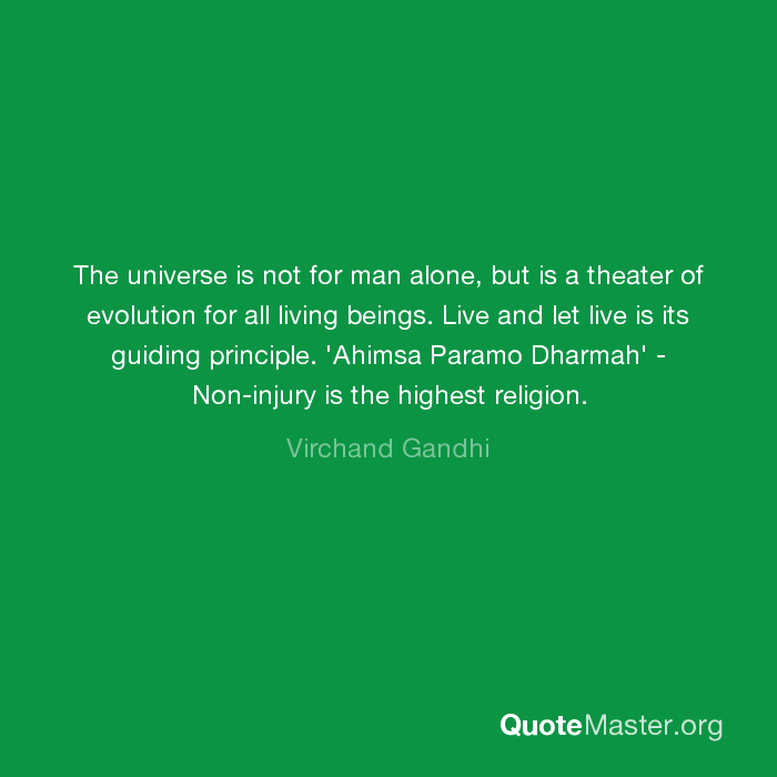 The Universe Is Not For Man Alone But Is A Theater Of Evolution For