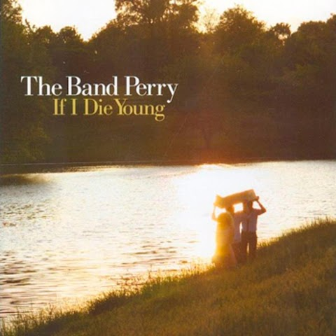 A Band Called Perry If I Die Young Lyrics