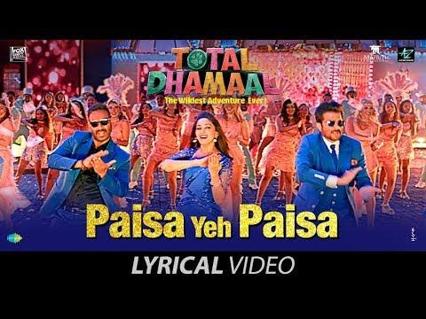 Paisa Yeh Paisa | पैसा ये पैसा | Lyrical | Total Dhamaal | Ajay |Anil | Madhuri | Riteish | Arshad