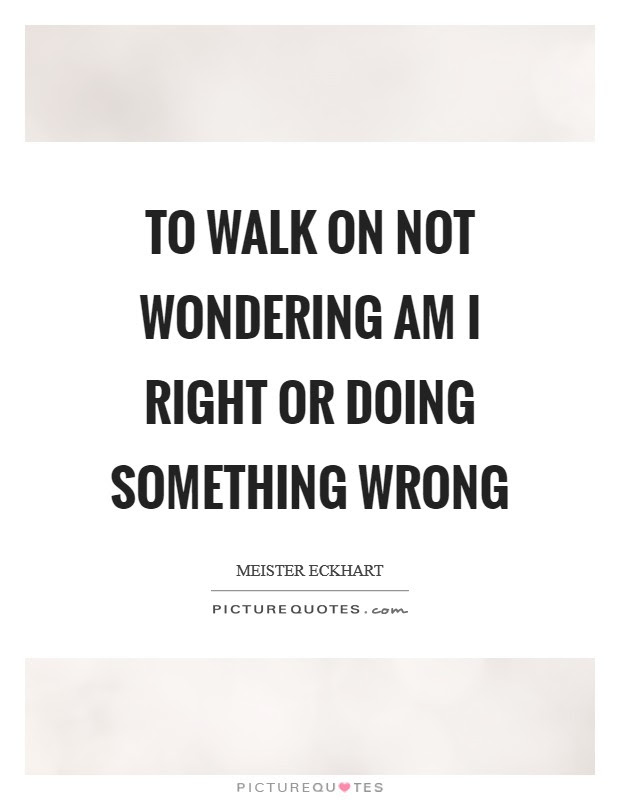 Not Doing Wrong Quotes Sayings Not Doing Wrong Picture Quotes
