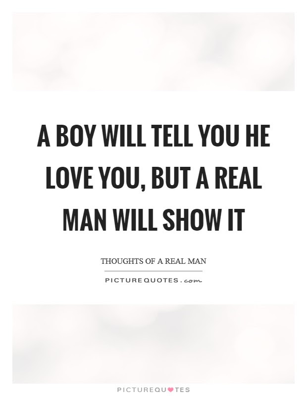 Thoughts Of A Real Man Quotes Sayings Thoughts Of A Real Man
