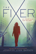 Title: The Fixer, Author: Jennifer Lynn Barnes