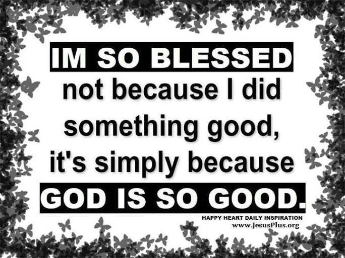 Im So Blessed Quote Quote Number 595942 Picture Quotes