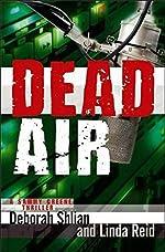 Dead Air by Deborah Shlian and Linda Reid