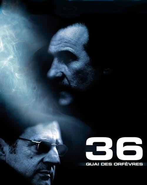 Download Film 36 Quai Des Orfevres 2004