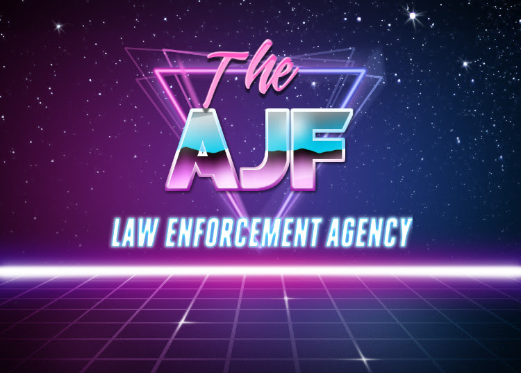 The AJF Law Enforcement and Comment Surveillance Agency