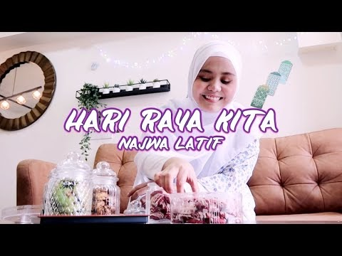 LIRIK LAGU NAJWA LATIF |  Hari Raya Kita (Official Music Video)
