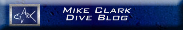 Mike Clark's Dive Blog