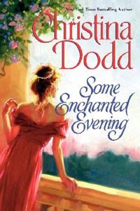 Some Enchanted Evening (The Lost Princesses) by Christina Dodd