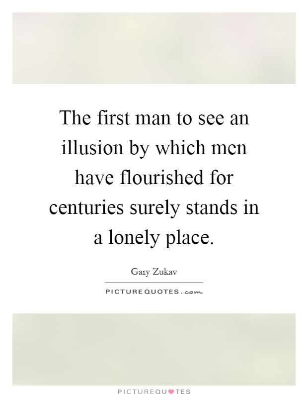 Lonely Man Quotes Lonely Man Sayings Lonely Man Picture Quotes