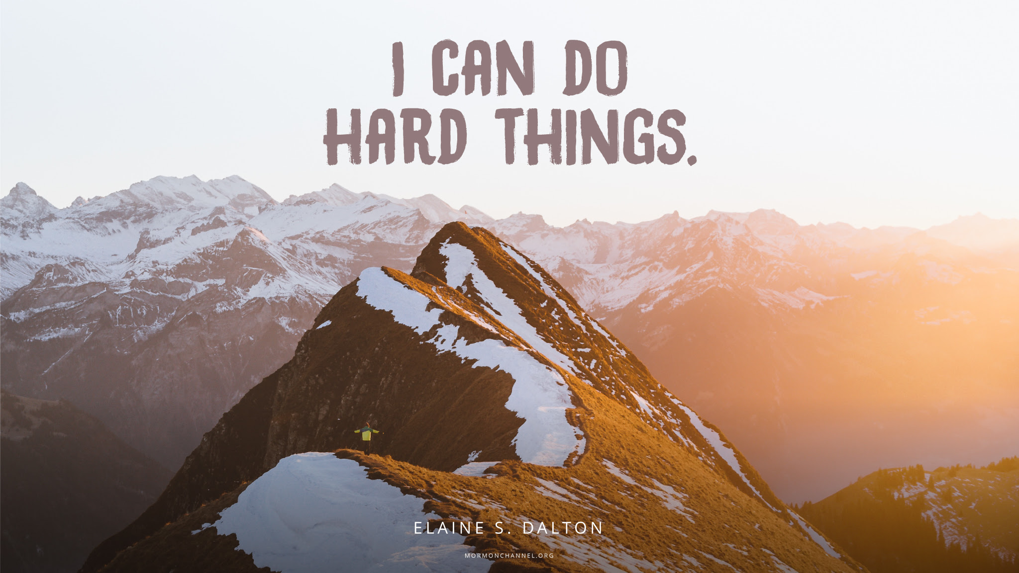 Daily Quote I Can Do Hard Things Mormon Channel