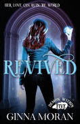 Title: Revived, Author: Ginna Moran