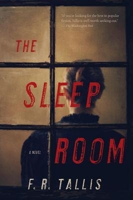 The Sleep Room by F.R. Tallis
