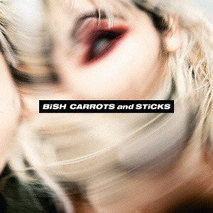 CARROTS and STiCKS / BiSH