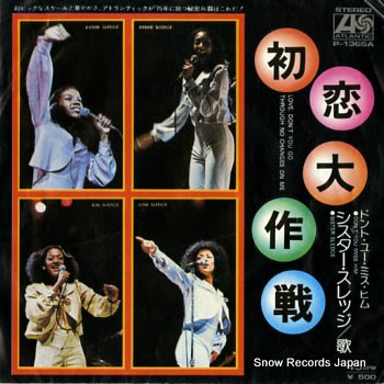 SISTER SLEDGE love, don't you go through no changes on me