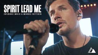 Spirit Lead Me Michael Ketterer Mp3 Free Download