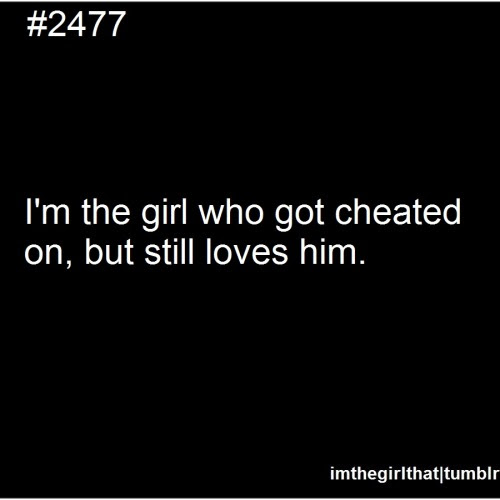 Quotes About Being Cheated On Tumblr Llll