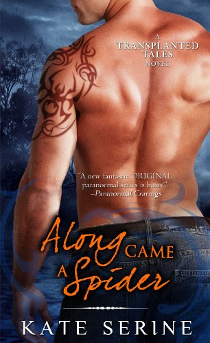 Along Came a Spider (Transplanted Tales) by Kate SeRine