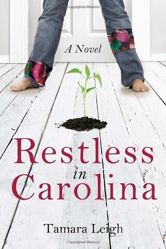 Restless in Carolina: A Novel (Southern Discomfort)