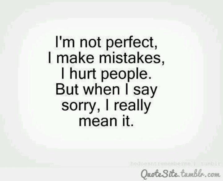 Quotes About Being Really Sorry 23 Quotes