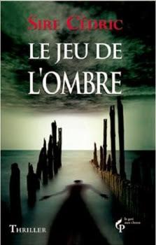 http://lesvictimesdelouve.blogspot.fr/2011/10/le-jeu-de-lombre-de-sire-cedric.html