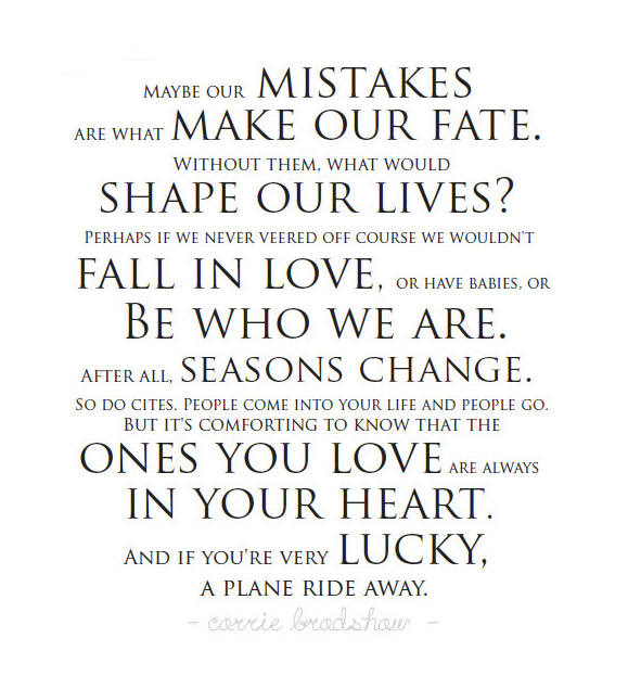 Inspirational Quote About How Mistakes Shape Our Lives The