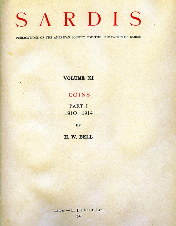 Sardis Volume XI: Coins, Part I: 1910-1914