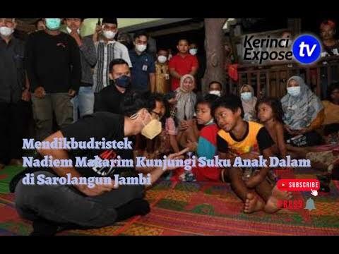 Mendikbudristek Nadiem Bermalam di Pemukiman Suku Anak Dalam di Sarolangun Jambi