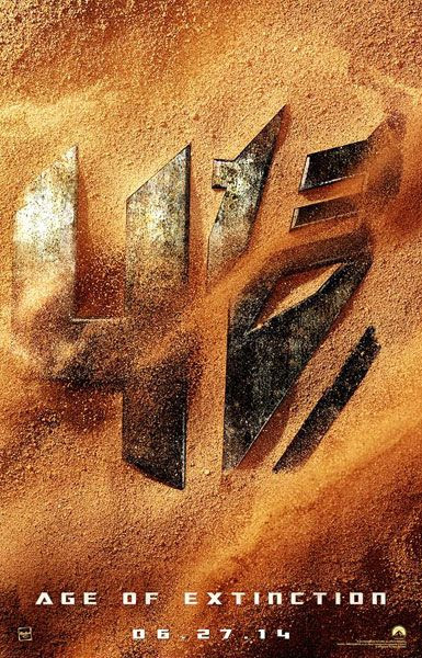 The official teaser poster for TRANSFORMERS: AGE OF EXTINCTION.