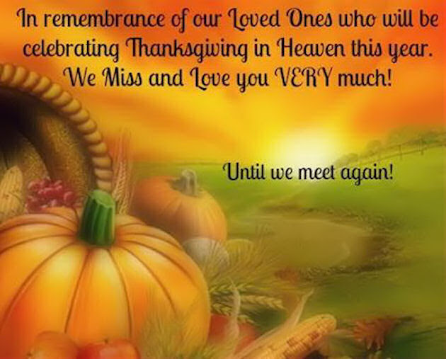 Remembering Loved Ones On Thanksgiving Pictures Photos And Images