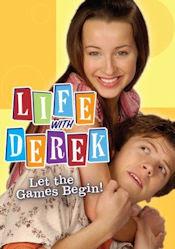 Life with Derek - Let the Games Begin!