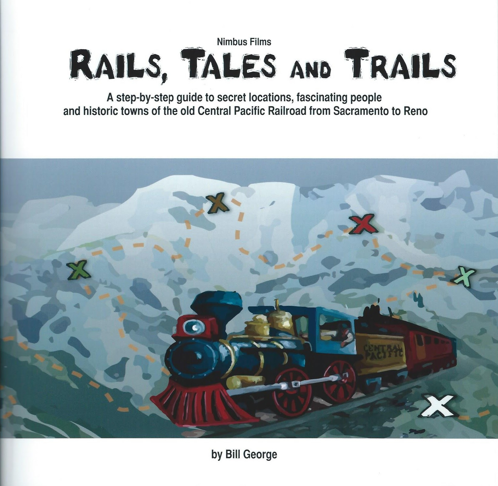'Rails, Tales and Trails' by Bill George