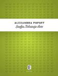 Alexandra Popoff: Szofja Tolsztaja élete