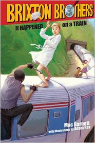 It Happened on a Train (Brixton Brothers Series #3) by Mac Barnett: Book Cover