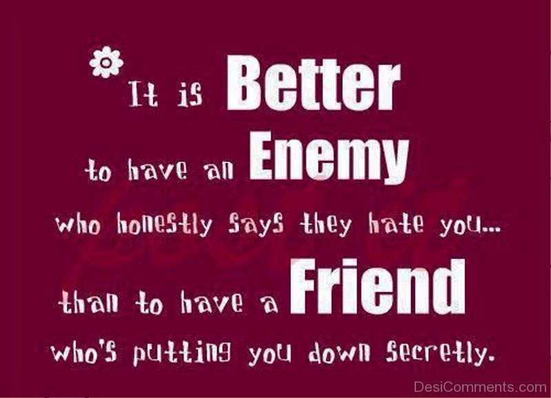 Quotes About Good Enemy 137 Quotes
