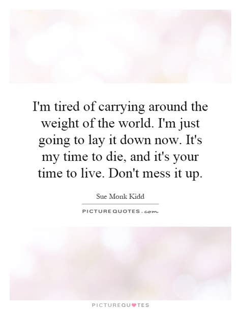 Quotes Carrying Weight World
