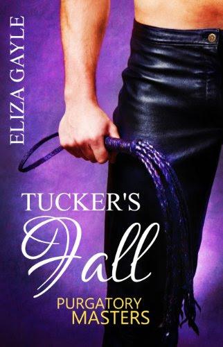 Purgatory Masters: Tucker's Fall by Eliza Gayle