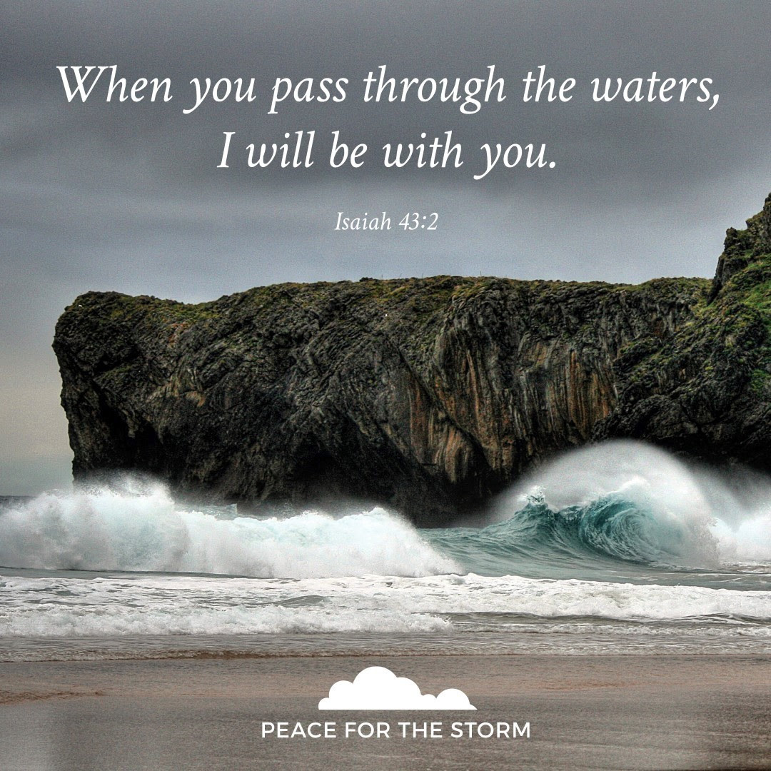 I Will Be With You Peace For The Storm